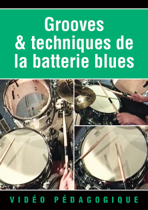 Grooves & techniques de la batterie blues