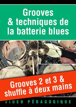 Grooves 2 et 3 & shuffle à deux mains