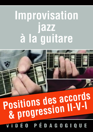 Positions des accords & progression II-V-I