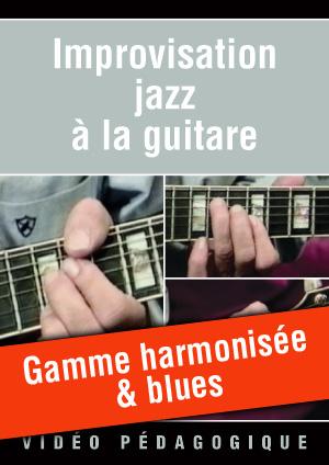 Gamme harmonisée & blues