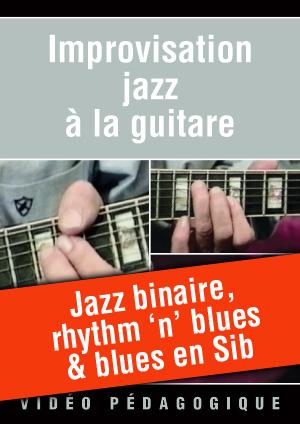 Jazz binaire, rhythm 'n' blues & blues en Sib
