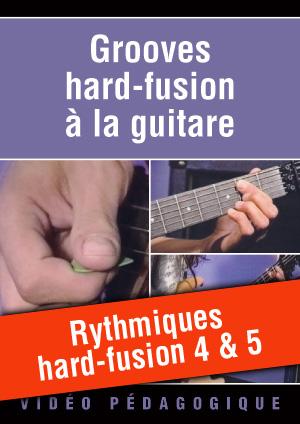 Rythmiques hard-fusion 4 & 5