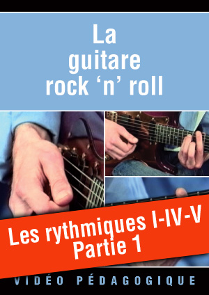 Les rythmiques I-IV-V - Partie 1