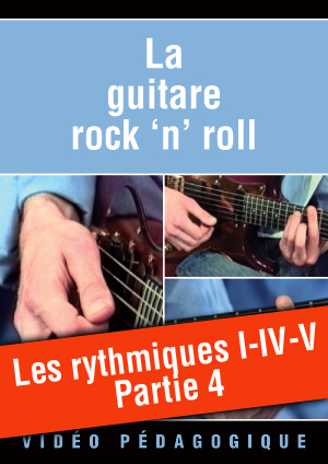 Les rythmiques I-IV-V - Partie 4