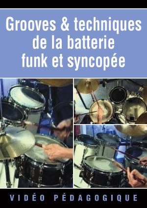 Grooves & techniques de la batterie funk & syncopée