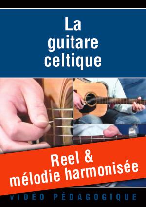 Reel & mélodie harmonisée