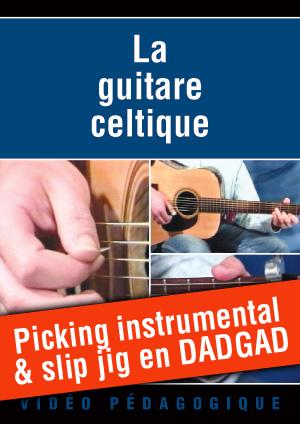 Picking instrumental & slip jig en DADGAD