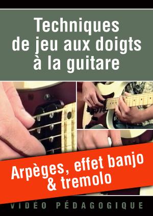 Arpèges, effet banjo & tremolo