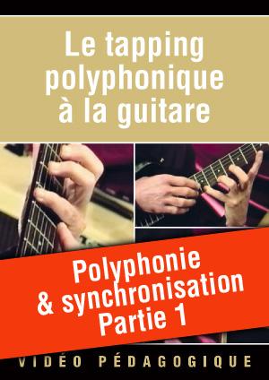 Polyphonie & synchronisation - Partie 1
