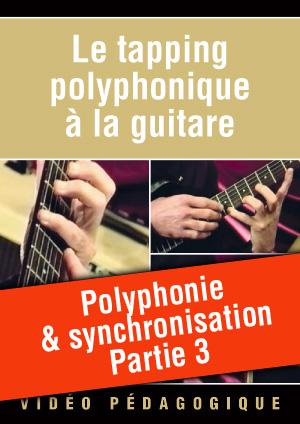 Polyphonie & synchronisation - Partie 3