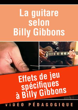 Effets de jeu spécifiques à Billy Gibbons