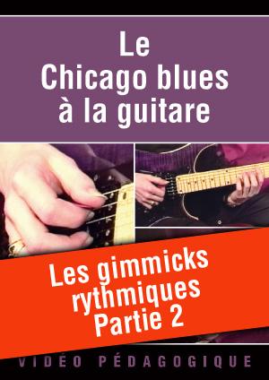 Les gimmicks rythmiques - Partie 2