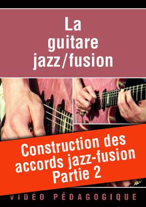 Construction des accords jazz-fusion - Partie 2