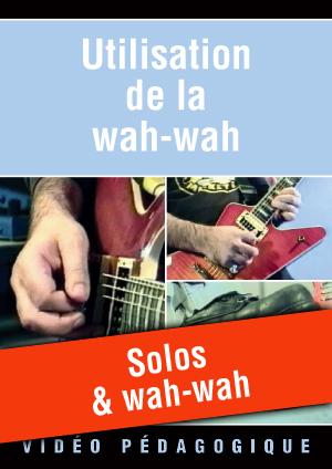 Solos & wah-wah