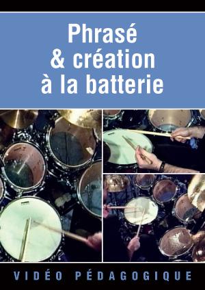 Phrasé & création à la batterie
