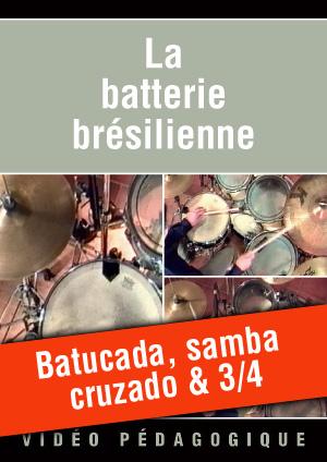 Batucada, samba cruzado & 3/4