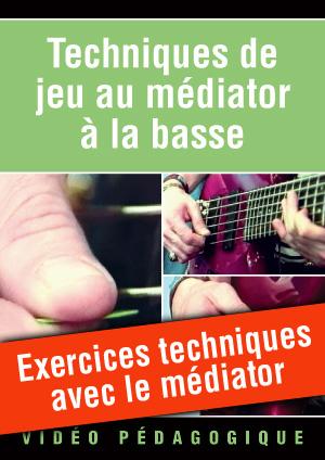 Exercices techniques avec le médiator