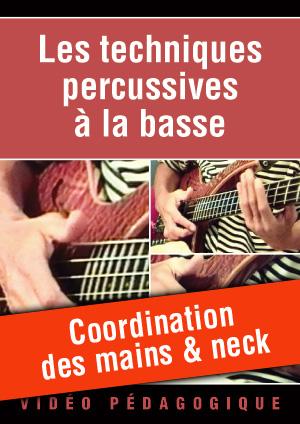 Coordination des mains & neck