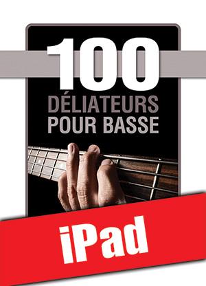 100 déliateurs pour basse (iPad)