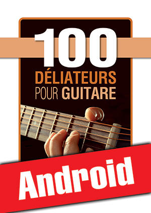 100 déliateurs pour guitare (Android)