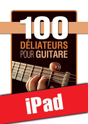 100 déliateurs pour guitare (iPad)