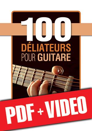 100 déliateurs pour guitare (pdf + vidéos)
