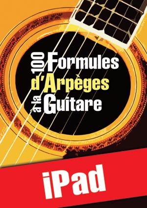100 formules d'arpèges à la guitare (iPad)