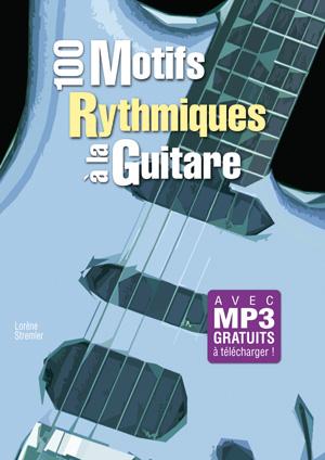 100 motifs rythmiques à la guitare