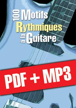 100 motifs rythmiques à la guitare (pdf + mp3)