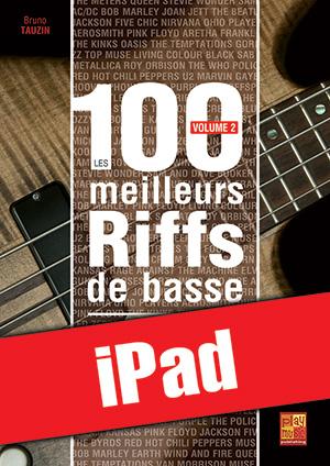 Les 100 meilleurs riffs de basse - Volume 2 (iPad)