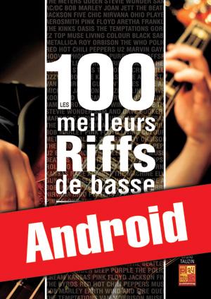 Les 100 meilleurs riffs de basse (Android)