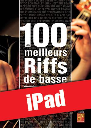 Les 100 meilleurs riffs de basse (iPad)