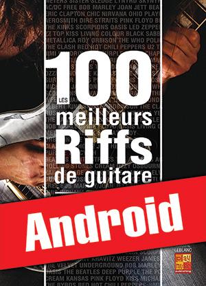 Les 100 meilleurs riffs de guitare (Android)