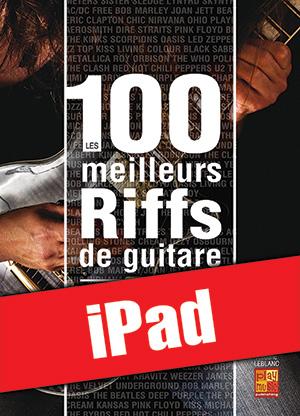 Les 100 meilleurs riffs de guitare (iPad)