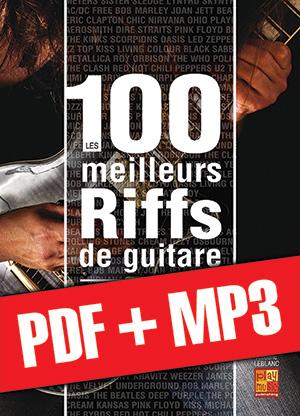 Les 100 meilleurs riffs de guitare (pdf + mp3)