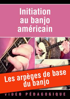 Les arpèges de base du banjo
