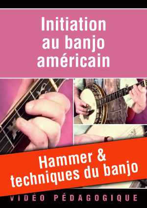 Hammer & techniques du banjo