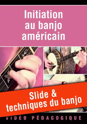 Slide & techniques du banjo