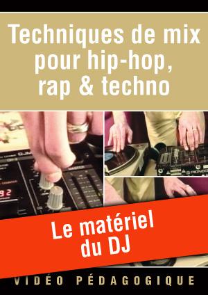 Le matériel du DJ