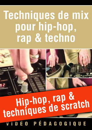 Hip-hop, rap & techniques de scratch