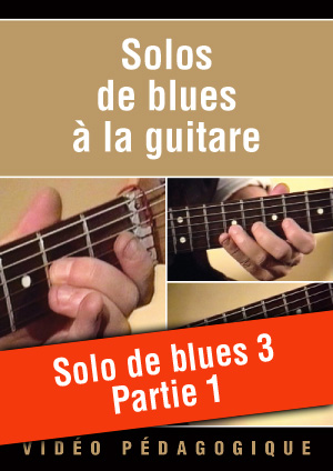 Solo de blues n°3 - Partie 1