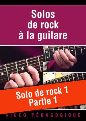 Solo de rock n°1 - Partie 1