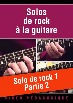 Solo de rock n°1 - Partie 2