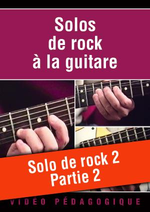 Solo de rock n°2 - Partie 2
