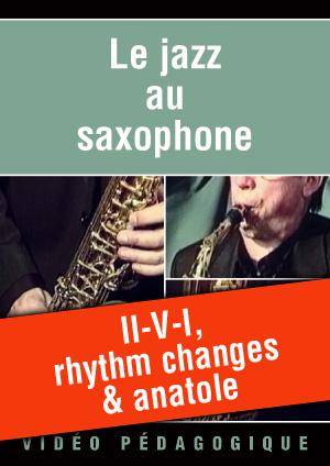 II-V-I, rhythm changes & anatole