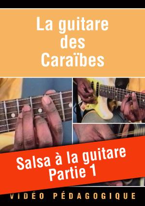 Salsa à la guitare - Partie 1