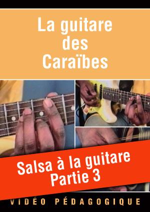 Salsa à la guitare - Partie 3