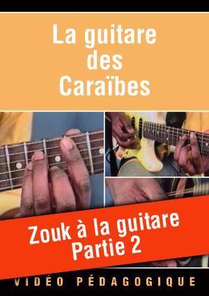 Zouk à la guitare - Partie 2