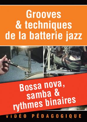 Bossa nova, samba & rythmes binaires