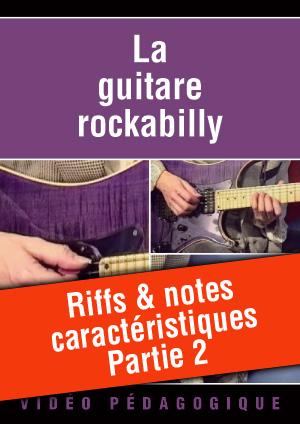 Riffs & notes caractéristiques - Partie 2